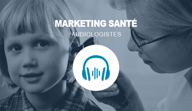 Marketing Web et publicité pour les audiologistes
