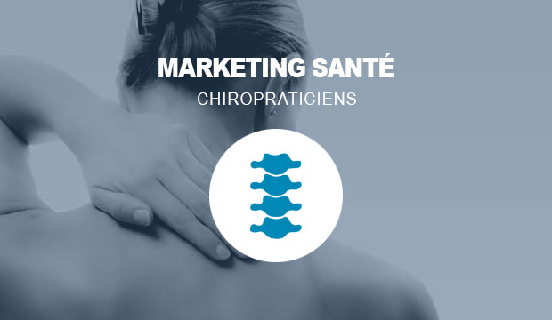 Marketing santé pour les chiropraticiens