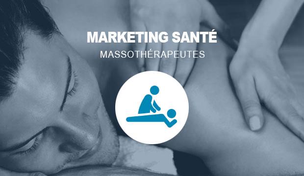 Marketing santé pour les massothérapeutes
