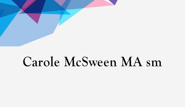 Carole McSween M.A. - Thérapeute, Conseillère en gestion de carrière, Intervenante en santé mentale