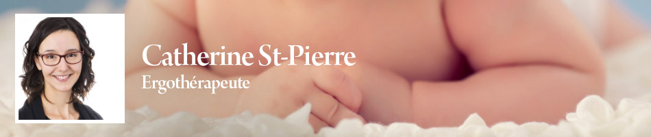 Catherine St-Pierre, ergothérapeute en pédiatrie (domicile et milieux de vie)