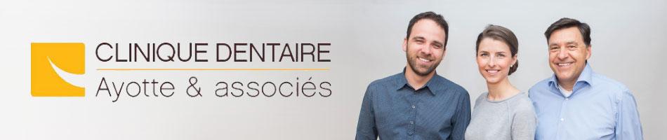 Clinique Dentaire Ayotte & associés