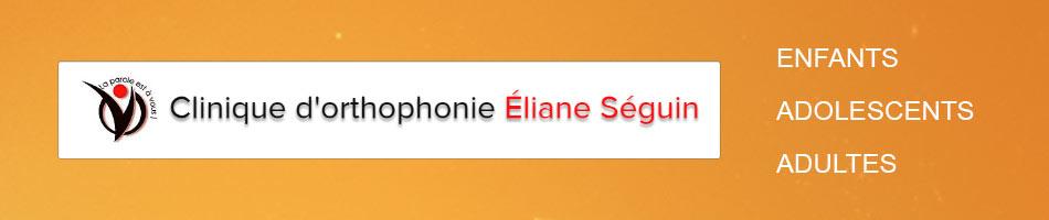 Clinique d'orthophonie Éliane Séguin